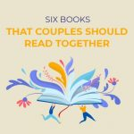 Six Books that Couples Should Read Together