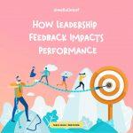 How Leadership Feedback Impacts Performance