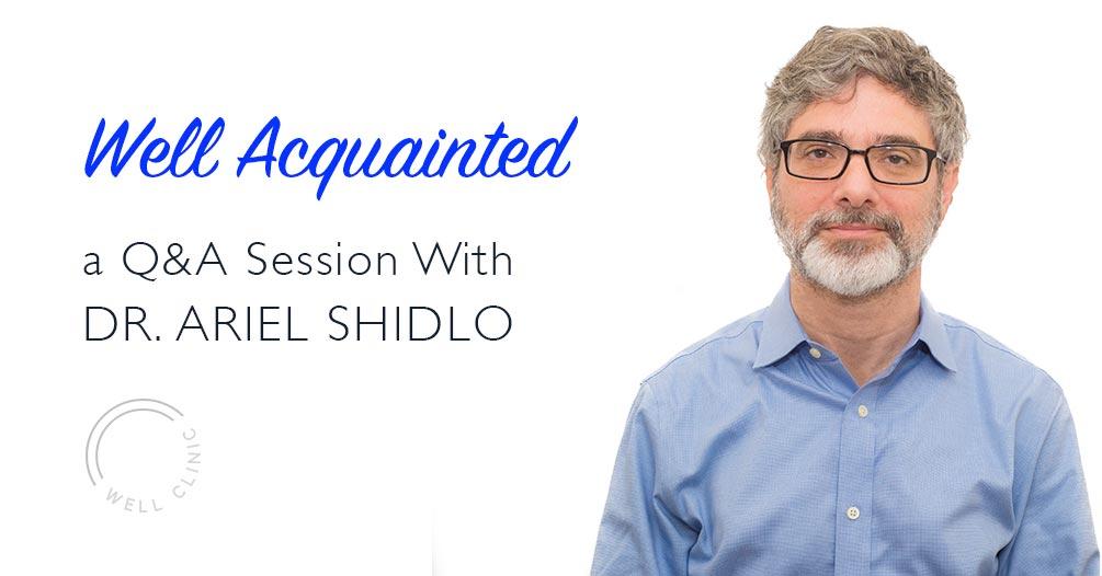 WELL ACQUAINTED » Ariel Shidlo