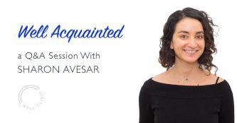 Well Acquainted - Sharon Avesar