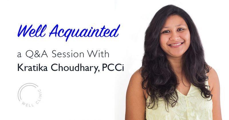 Well Acquainted - Kratika Choudhary