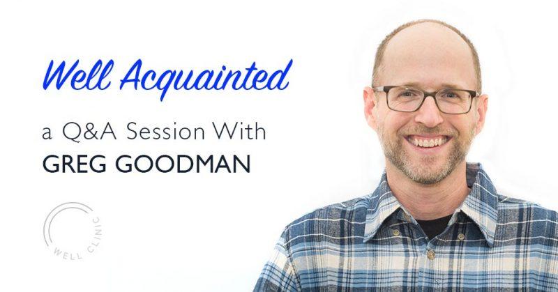 Well Acquainted - Greg Goodman