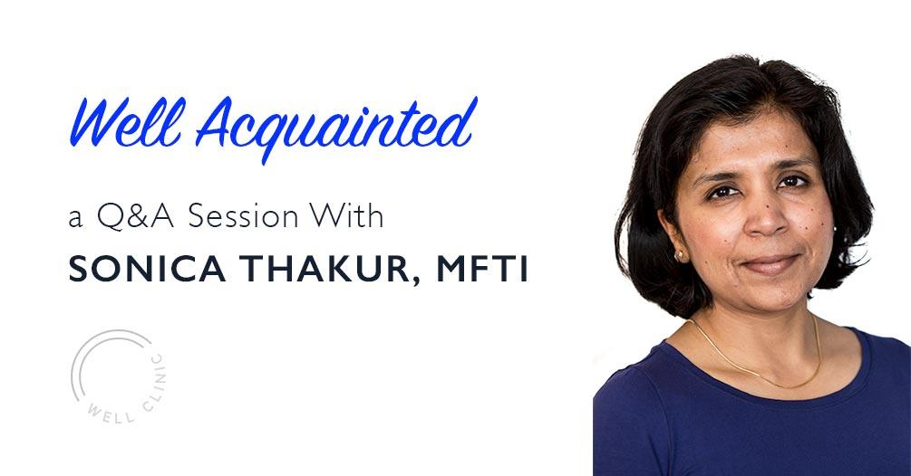 WELL ACQUAINTED » Sonica Thakur