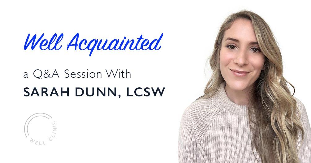 WELL ACQUAINTED » Sarah Dunn