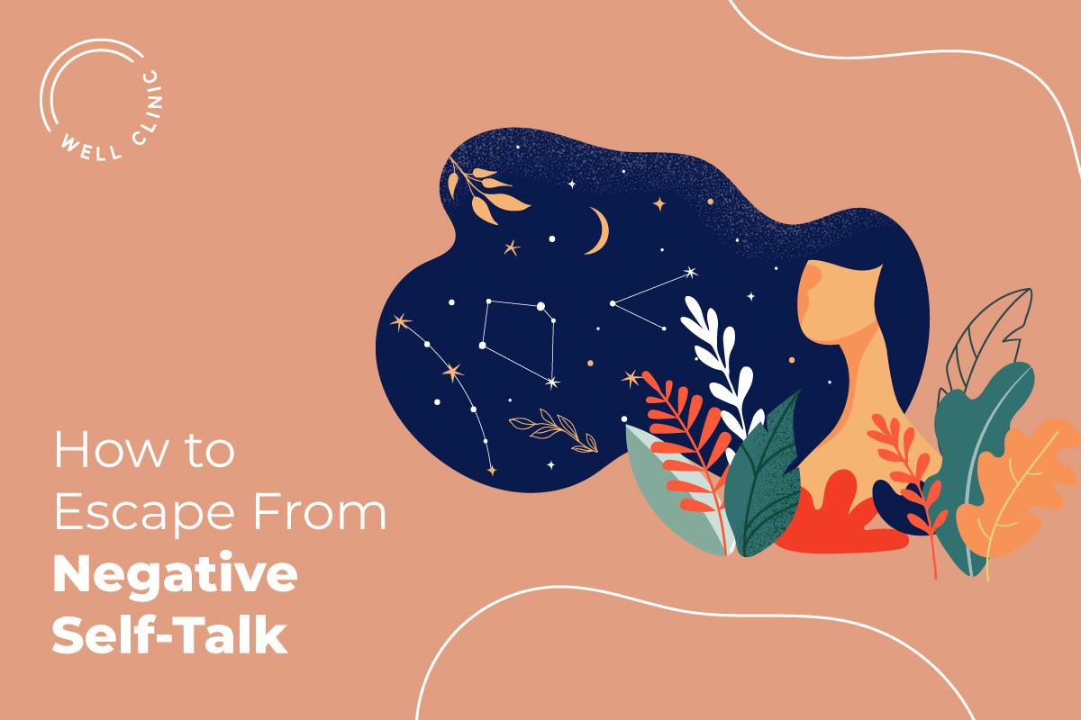 Kicking the Habit of Negative Self-Talk