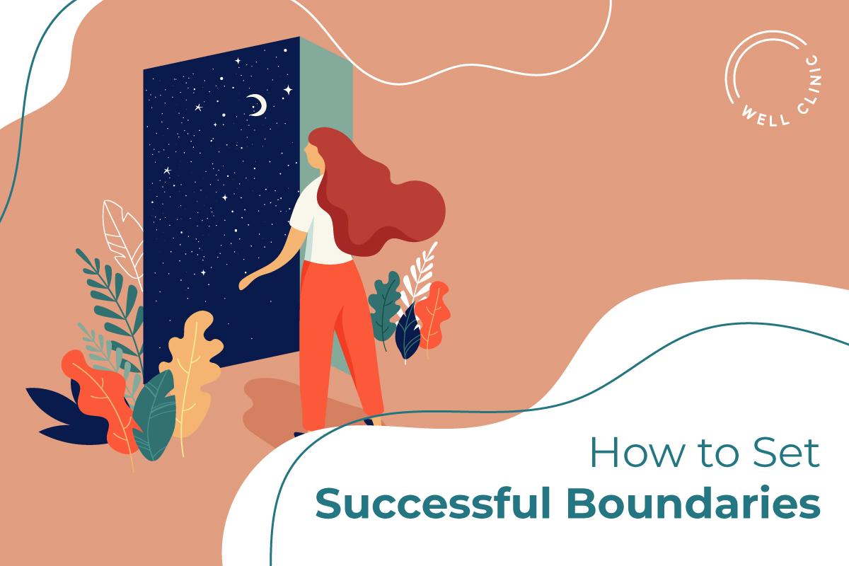 How to Set Successful Boundaries