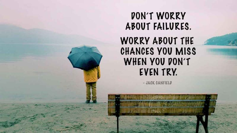 """""""Worry about the chances you miss when you don't even try"""" quote"""