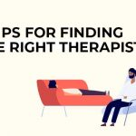 5 Tips for Finding the Right Therapist