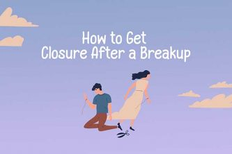 How to Gain Closure After a Breakup