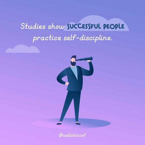 Successful people self-discipline