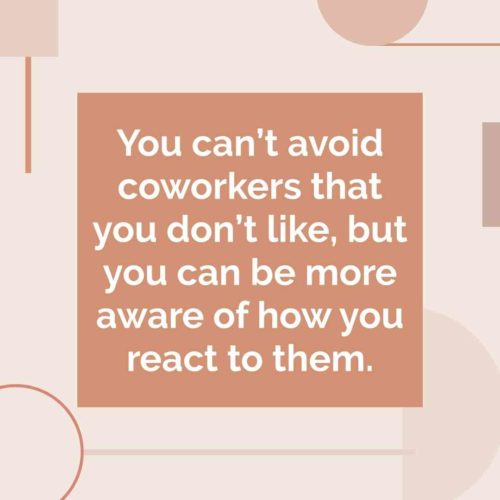 how to deal with coworkers